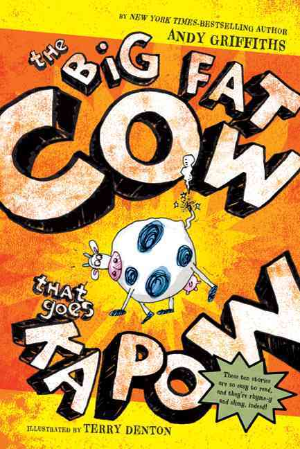 The Big Fat Cow That Goes Kapow By Griffiths, Andy/ Denton, Terry (ILT)