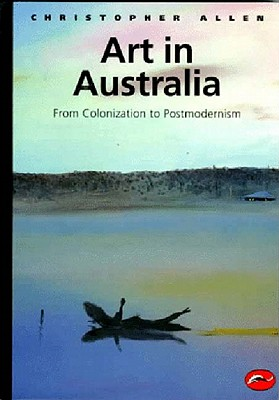 Art in Australia By Allen, Christopher