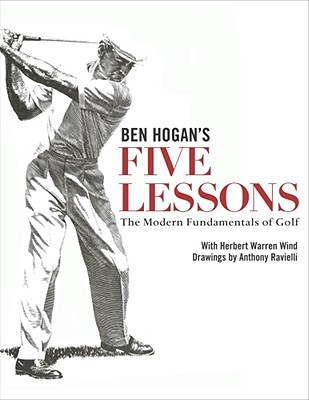 Ben Hogan's Five Lessons By Hogan, Ben
