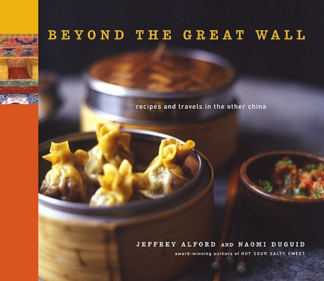 Beyond the Great Wall By Alford, Jeffrey/ Duguid, Naomi/ Jung, Richard (PHT)
